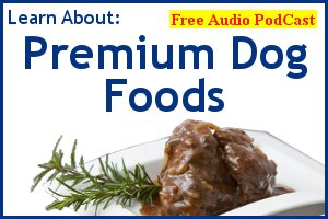 Premium Dog Food - Free PodCast